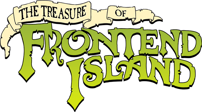 The Treasure of FrontEnd Island